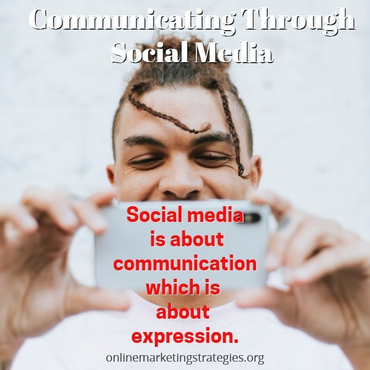 Communicating Through Social Media