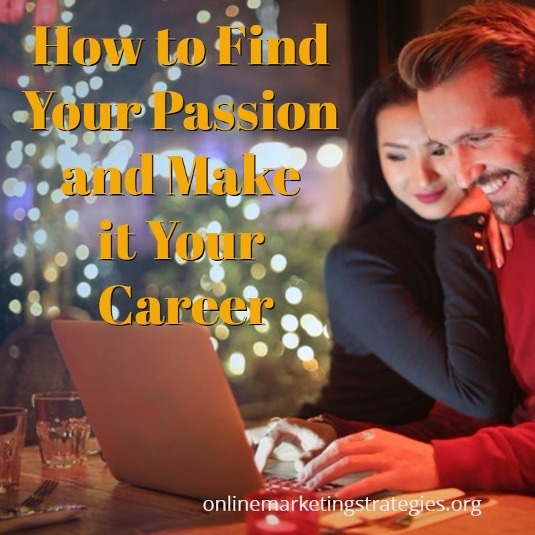 How to find your Passion and make it your Career