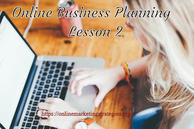 Online Business Planning - Lesson 2