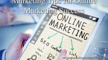 Marketing Tips for Online Marketing Success