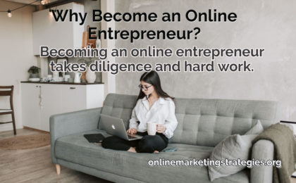 Why Become an Online Entrepreneur_